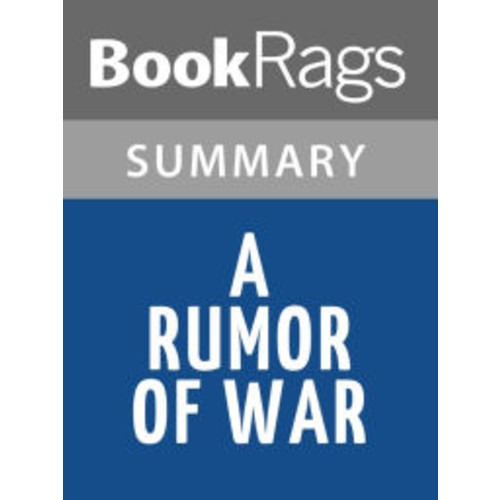A Rumor of War by Philip Caputo l Summary & Study Guide