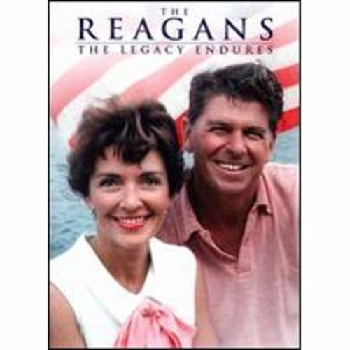 The Reagans: The Legacy Endures