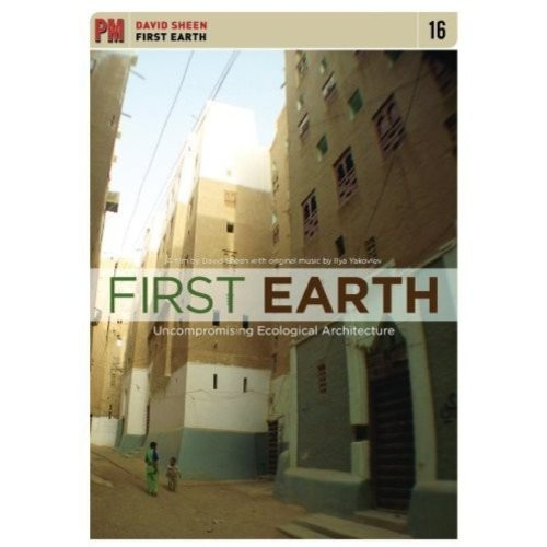 First Earth: Uncompromising Ecological Architecture [DVD] [2010]