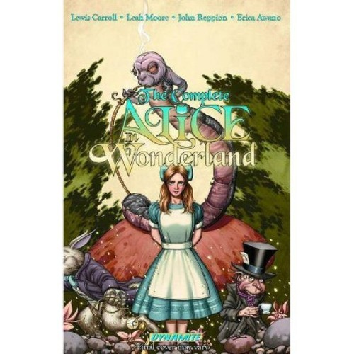 The Complete Alice in Wonderland (Hardcover)