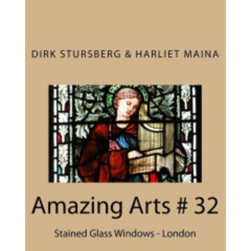 Amazing Arts # 32: Stained Glass Windows - London