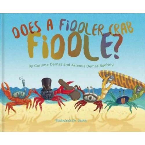 Does a Fiddler Crab Fiddle? (Hardcover)