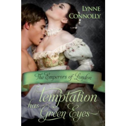 Temptation Has Green Eyes