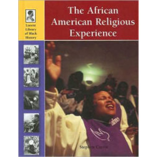 The African-American Religious Experience