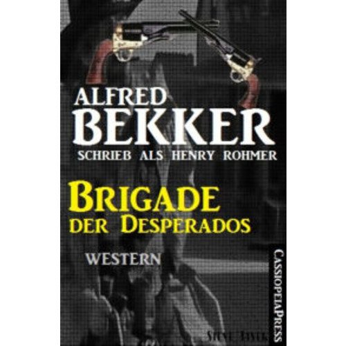 Brigade der Desperados: Western