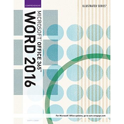 Illustrated Microsoft Office 365 & Word 2016: Comprehensive, Loose-leaf Version