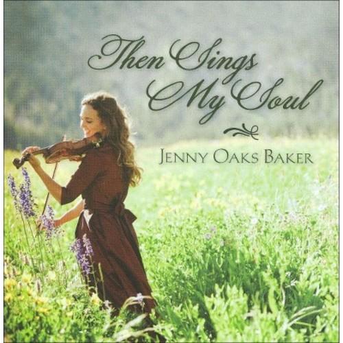 Then Sings My Soul [CD]