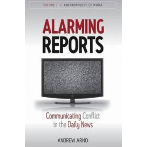 Alarming Reports: Communicating Conflict in the Daily News