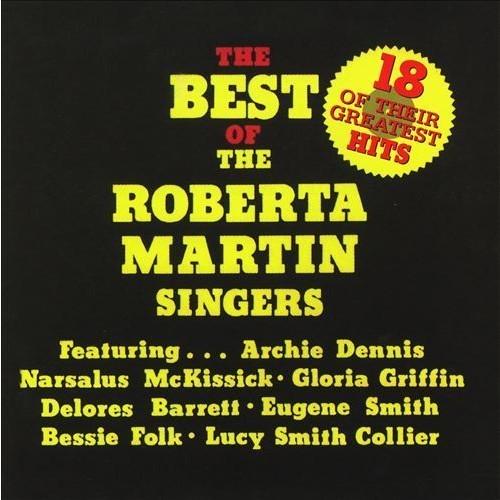 Best Of Roberta Martin Singers