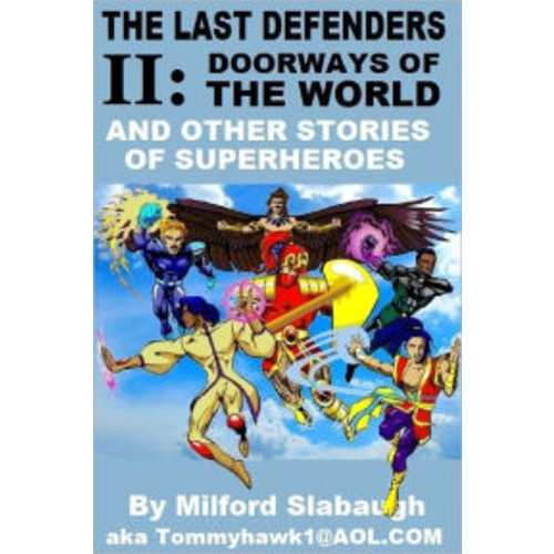 The Last Defenders II and Other Stories