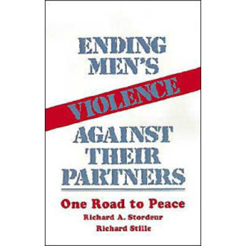 Ending Men's Violence against Their Partners: One Road to Peace / Edition 1