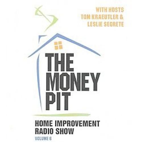 Money Pit : Home Improvement Radio Show (Vol 6) (CD/Spoken Word)