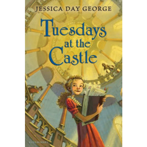 Tuesdays at the Castle (Tuesdays at the Castle Series #1)
