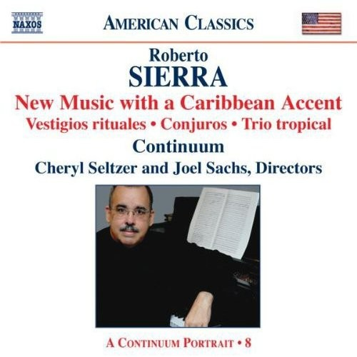 Robert Sierra: New Music with a Caribbean Accent [CD]