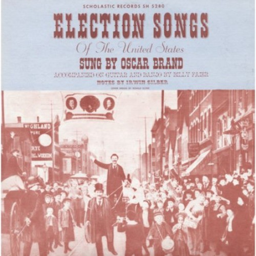 Election Songs of the United States [CD]