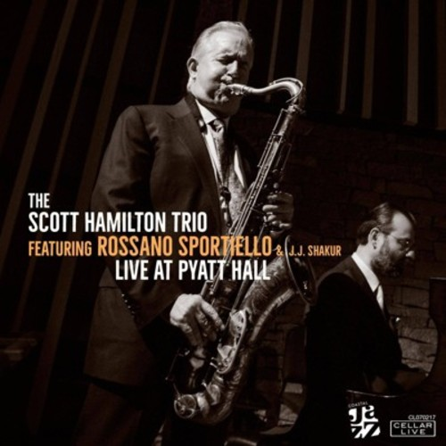 Scott Hamilton - Live At Pyatt Hall (CD)