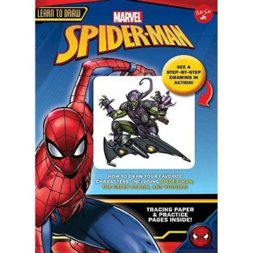 Learn to Draw Marvel's Spider-Man : How to Draw Your Favorite Characters, Including Spider-Man, The