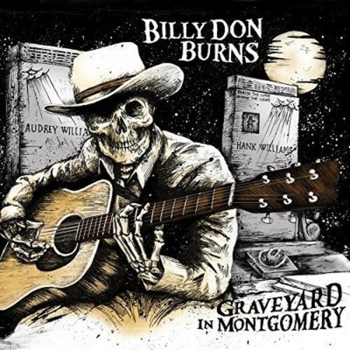 Billy Don Burns - Graveyard In Montgomery (CD)