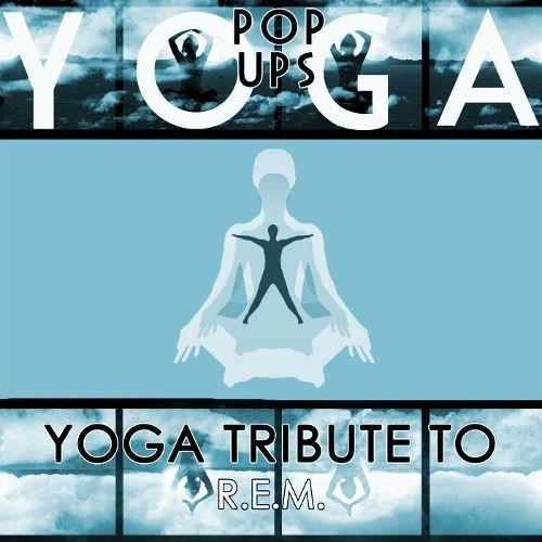 Yoga to R.E.M. [CD]