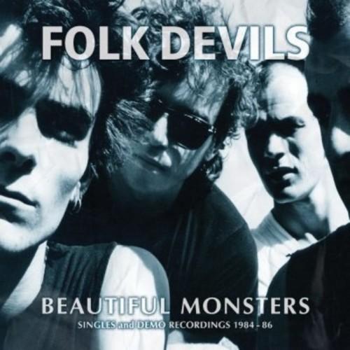 Folk Devils - Beautiful Monsters: Singles & Demo Recordings 1984 (CD)