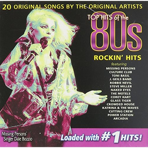 Top Hits of the 80s: Rockin' Hits