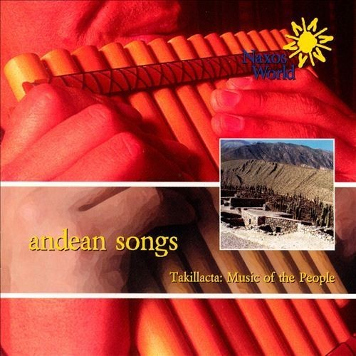 Takillacta: music Of The People-Andean CD (2002)