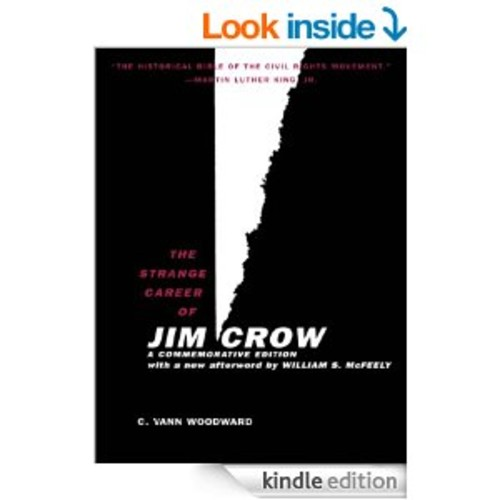 The Strange Career of Jim Crow: Commemorative Edition with a New Afterword by Will