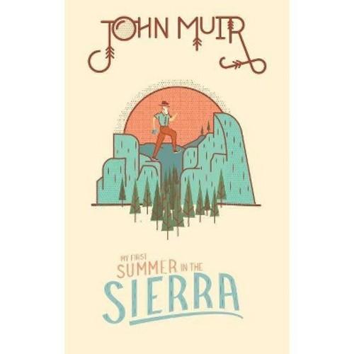 My First Summer in the Sierra (Hardcover) (John Muir)