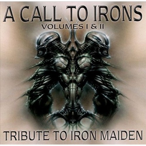 A Call to Irons: A Tribute to Iron Maiden, Vol. 1-2 [CD]