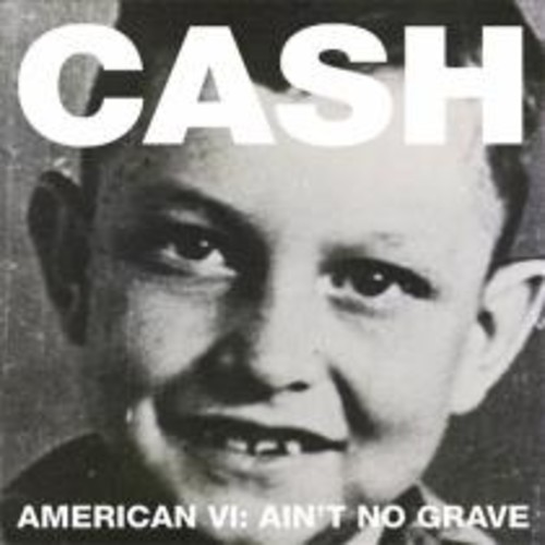 American VI: Ain't No Grave [LP] - VINYL