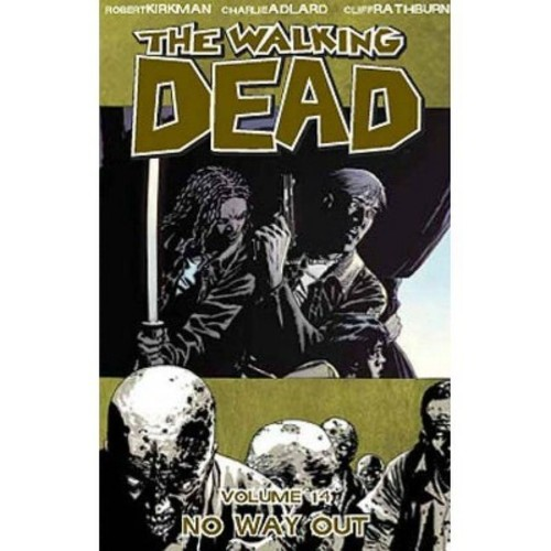 The Walking Dead, Volume 14: No Way Out (Paperback)