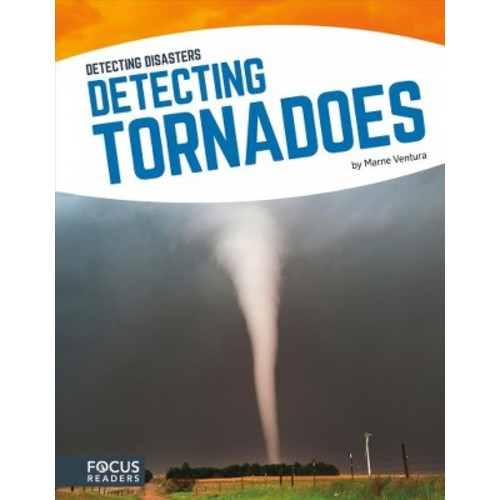 Detecting Tornadoes (Hardcover) (Marne Ventura)