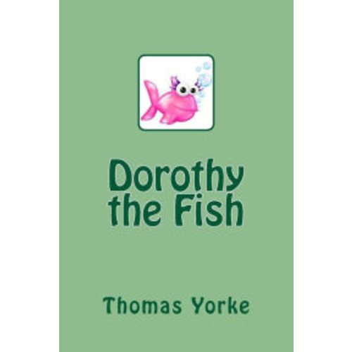 Dorothy the Fish