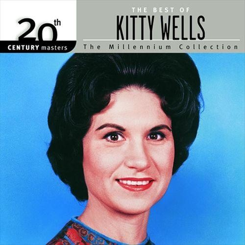 20th Century Masters - The Millennium Collection: The Best of Kitty Wells [CD]