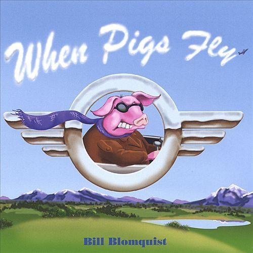 When Pigs Fly [CD]