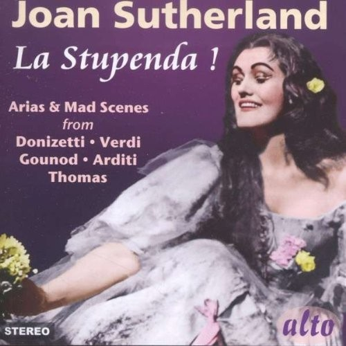 Joan Sutherland: La Stupenda