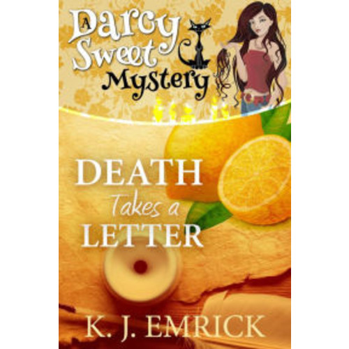 Death Takes a Letter (Darcy Sweet Mystery, #21)