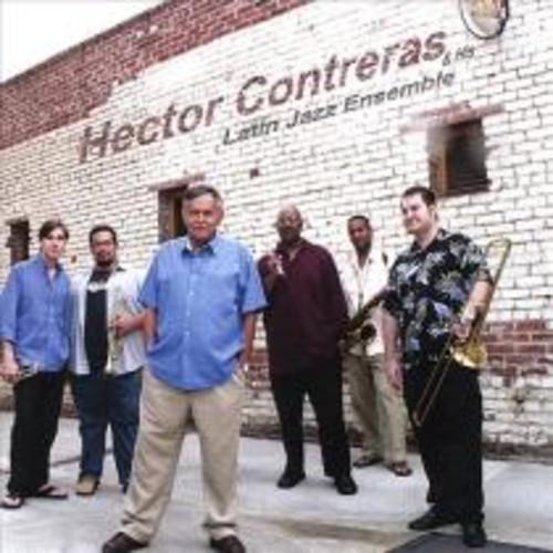 Hector Contreras and His Latin Jazz Ensemble [CD]