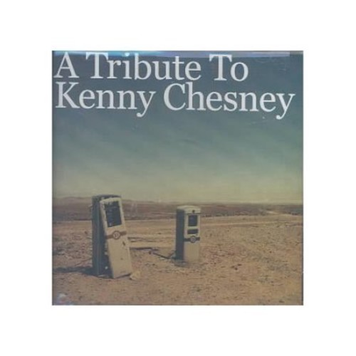 Tribute To Kenny Chesney CD (2003)