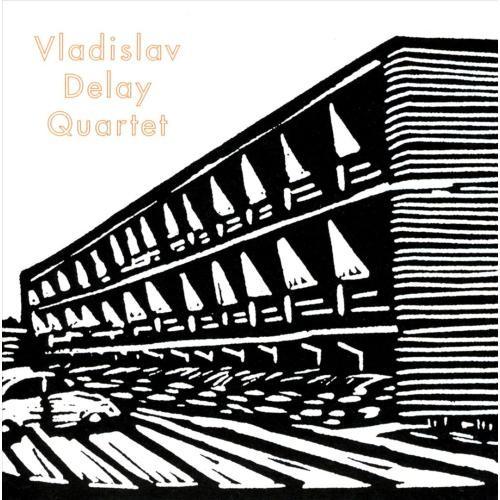 Vladislav Delay Quartet [CD]