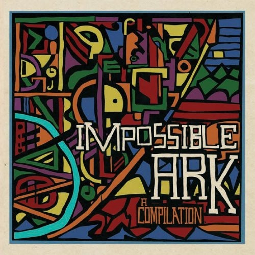 Impossible Ark: A Compilation [CD]