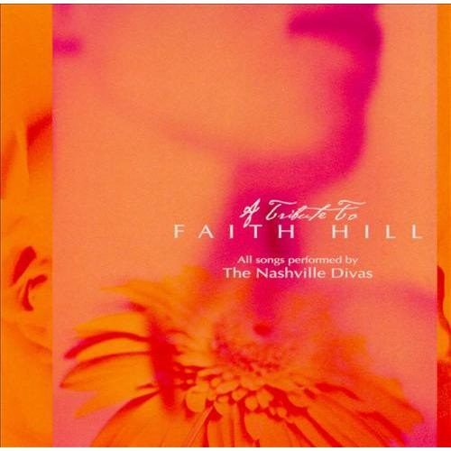 A Tribute to Faith Hill [CD]