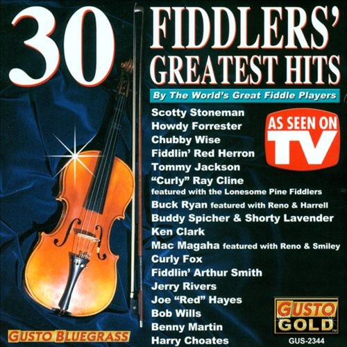 30 Fiddler's Greatest Hits: By the World's Great Fiddle Players [CD]