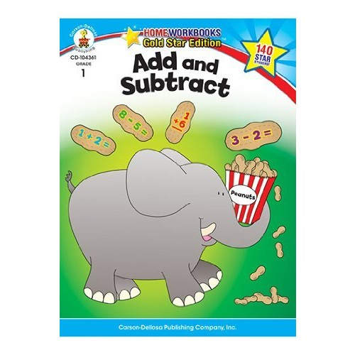 Add and Subtract, Grade 1: Gold Star Edition (Home Workbooks)