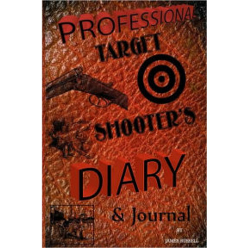Professional Target Shooter's Diary & Journal
