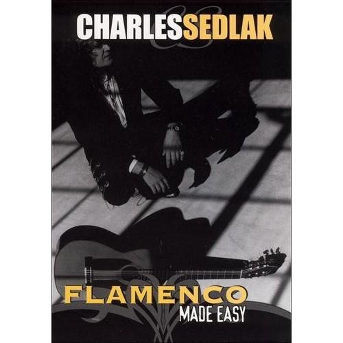 Charles Sedlack: Flamenco Guitar Made Easy [DVD] [2005]
