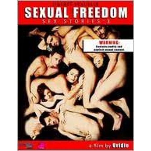 Sexual Freedom: Sex Stories 3 [DVD]