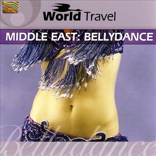 World Travel: Middle East: Bellydance [CD]