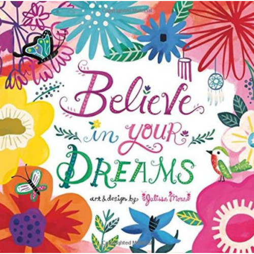 Believe in Your Dreams Little Gift Book
