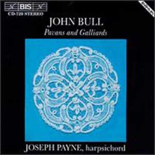 John Bull: Pavans And Galliards By Joseph Payne (Audio CD)
